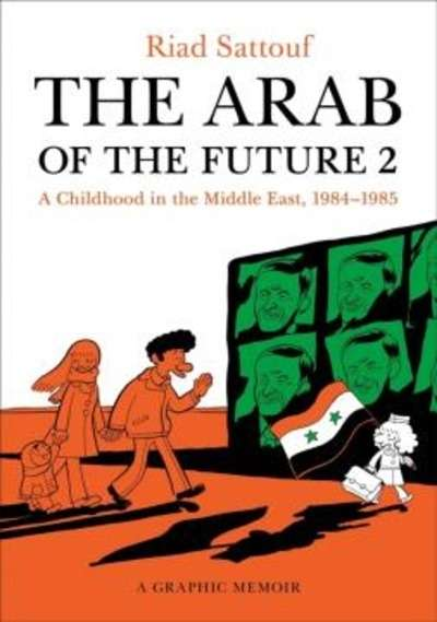The Arab of the Future. Vol. 2