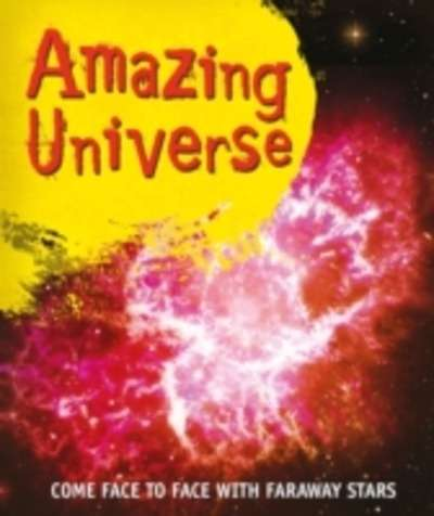 Fast Facts! Amazing Universe