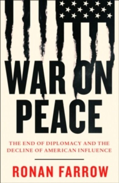 War on Peace : The Decline of American Influence