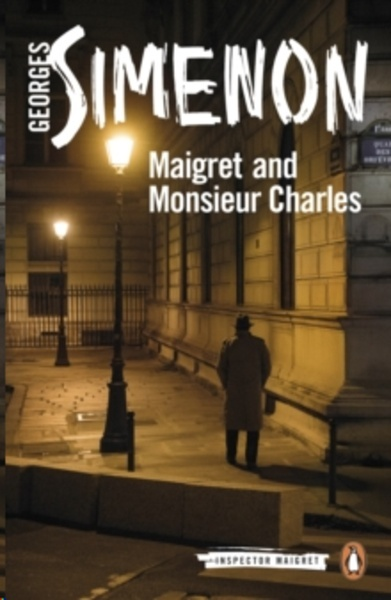 Maigret and Monsieur Charles : Inspector Maigret  75
