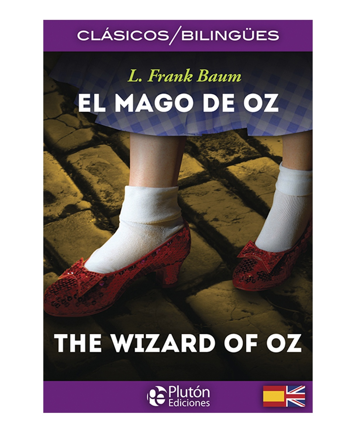 El Mago de OZ / The Wizard of OZ