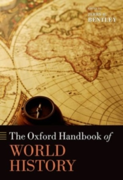 The Oxford Handbook of World History