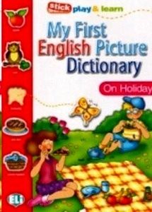 My First Dictionary: On Holiday