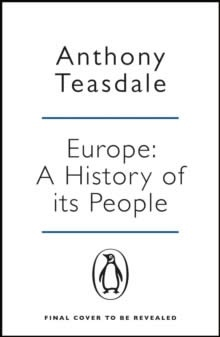 Europe: A History of its People