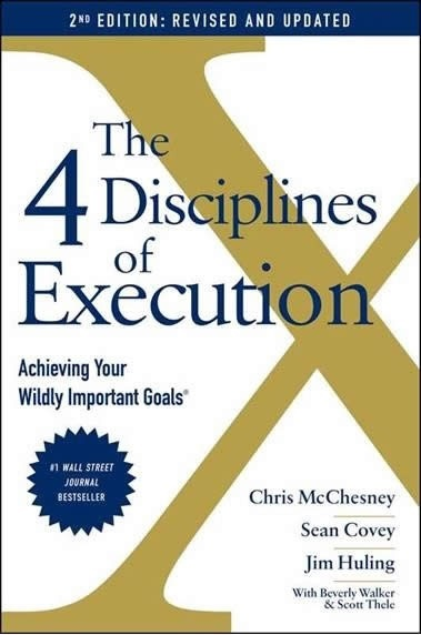 The 4 Disciplines of Execution  (Revised and Updated)