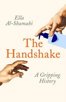 The Handshake : A Gripping History