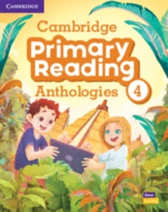 Cambridge Primary Reading Anthologies. Student's Book with Online Audio. Level 4