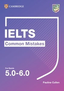 Common Mistakes at IELTS Intermediate IELTS Common Mistakes For Bands 5.0-6.0