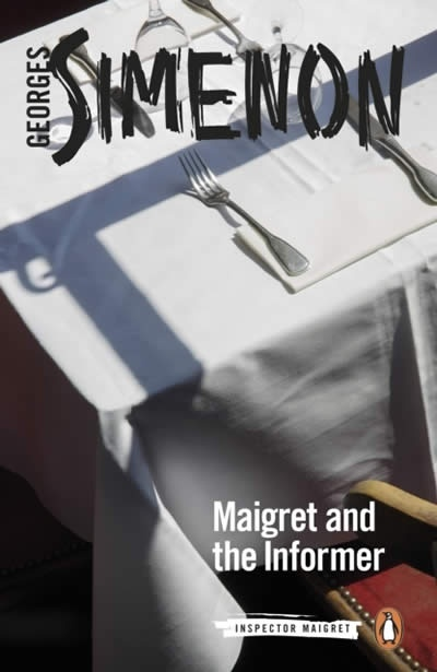 Maigret and the Informer : Inspector Maigret  74
